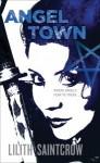 Angel Town - Lilith Saintcrow