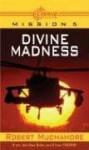 Divine Madness - Robert Muchamore