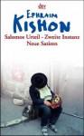 Salomos Urteil, Zweite Instanz: Satiren - Ephraim Kishon