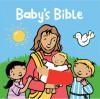 Baby's Bible - Alice Joyce Davidson