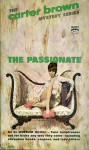 The Passionate - Carter Brown