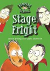 Vampire School: Stage Fright (Book 3) - Peter Bently, Chris Harrison