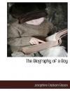The Biography of a Boy - Josephine Daskam Bacon