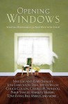 Opening Windows: Spiritual Refreshment for Your Walk with Christ - Max Lucado, Joni Eareckson Tada, Gary Smalley