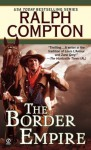 The Border Empire - Ralph Compton