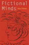 Fictional Minds - Alan Warwick Palmer
