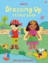 Dressing Up Sticker Book - Felicity Brooks, Kay Widdowson