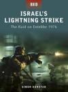 Israel's Lightning Strike - The raid on Entebbe 1976 - Simon Dunstan, Peter Dennis