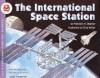 The International Space Station - Franklyn Mansfield Branley, True Kelley
