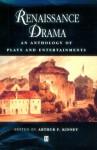 Renaissance Drama - Arthur F. Kinney, John Heywood, Thomas Heywood, Francis Beaumont