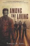 Among the Living - Timothy W. Long