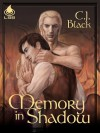 Memory in Shadow - C.J. Black