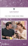 Mills & Boon : And Then There Were Three (Logan's Legacy) - Lynda Sandoval