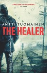 The Healer - Antti Tuomainen