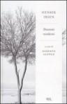 Drammi moderni - Henrik Ibsen, Roberto Alonge