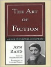 The Art of Fiction: A Guide for Writers and Readers - Ayn Rand