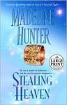 Stealing Heaven - Madeline Hunter