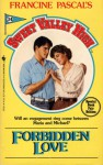 Forbidden Love (Sweet Valley High, #34) - Francine Pascal, Kate William