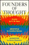 Founders of Thought: Plato, Aristotle, Augustine (Past Masters) - R. M. Hare, Henry Chadwick, Richard Mervyn Hare