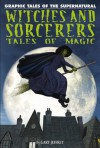 Witches and Sorcerers: Tales of Magic - Gary Jeffrey