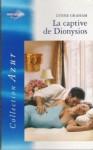 La captive de Dionysios - Lynne Graham
