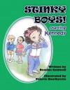 Stinky Boys: Starring Kennedy - Demika Caldwell, Valerie Bouthyette