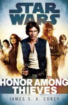 Honor Among Thieves: Star Wars (Empire and Rebellion) - James S.A. Corey