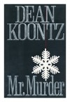 Mr. Murder / Dean Koontz - Dean Koontz