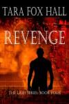 Revenge - Tara Fox Hall