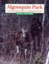 Algonquin Park: Excursions With a Photographer - Dave Taylor