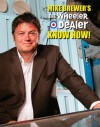 Mike Brewer's The Wheeler Dealer Know How! - Mike Brewer
