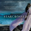 Starcrossed (Audio) - Josephine Angelini, Devon Sorvari