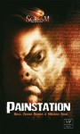 Painstation (SCREAM) (German Edition) - Brian Keene, Daniel G. Keohane, Tanya Carpenter, Ronald Malfi, Marc Alastor E.-E., Florian Hilleberg, Oliver Kern, Thomas Plischke, Harald A. Weissen, Karl-Georg Müller, Michael Krug, Alisha Bionda, Mark Freier