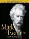 Mark Twain: A Life (Audio) - Ron Powers