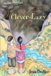 Clever-Lazy - Joan Bodger