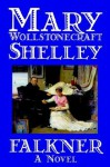 Falkner - Mary Shelley, Amy Sterling Casil
