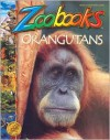 Orangutans - Wildlife Education, Marjorie Betts Shaw, Davis Meltzer