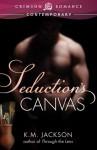 Seduction's Canvas - K.M. Jackson