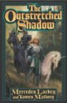 The Outstretched Shadow (Obsidian, #1) - Mercedes Lackey, James Mallory