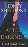Sidney Sheldon's After the Darkness - Sidney Sheldon, Tilly Bagshawe