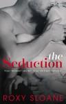 The Seduction 1 - Roxy Sloane
