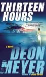 Thirteen Hours - Deon Meyer, K.L. Seegers