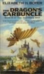 The Dragon's Carbuncle - Elizabeth Boyer