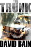 The Trunk: A Killer Ghost Story - David Bain