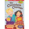 The Chocolate Champs! - Cindy Neuschwander