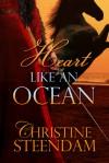 Heart Like an Ocean - Christine Steendam