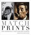 Match Prints - Timothy White