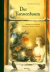 Der Tannenbaum - Hans Christian Andersen, Anastassija Archipowa