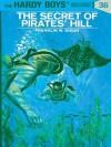 The Secret of Pirates' Hill (Hardy Boys, #36) - Franklin W. Dixon