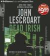 Dead Irish - John Lescroart, David Colacci